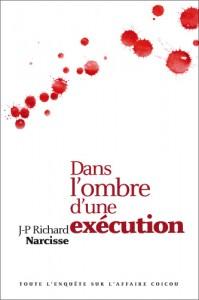 Dans l'ombre d'une exécution - Toute l'enquête sur l'affaire Coicou